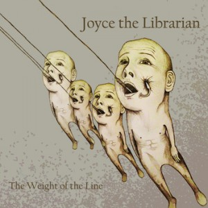 EP | Joyce The Librarian – The Weight of the Line