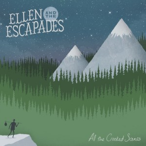 Album | Ellen & The Escapades – All The Crooked Scenes