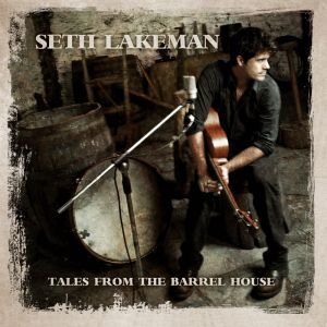 Album | Seth Lakeman – Tales From The Barrel House
