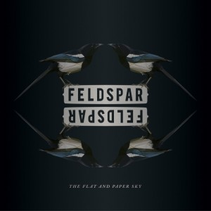 For Folk's Sake | EP | Feldspar - The Flat And The Paper Sky Vol. 1