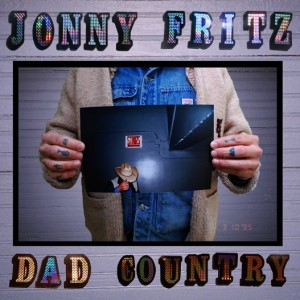Album | Jonny Fritz – Dad Country