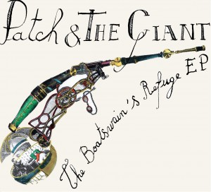 EP | Patch & The Giant – The Boatswain's Refuge