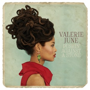 Album | Valerie June – Pushin' Against A Stone